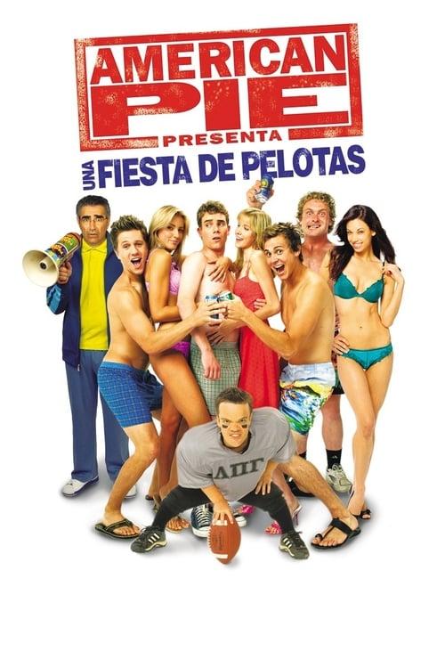 American Pie presenta: Una fiesta de pelotas poster