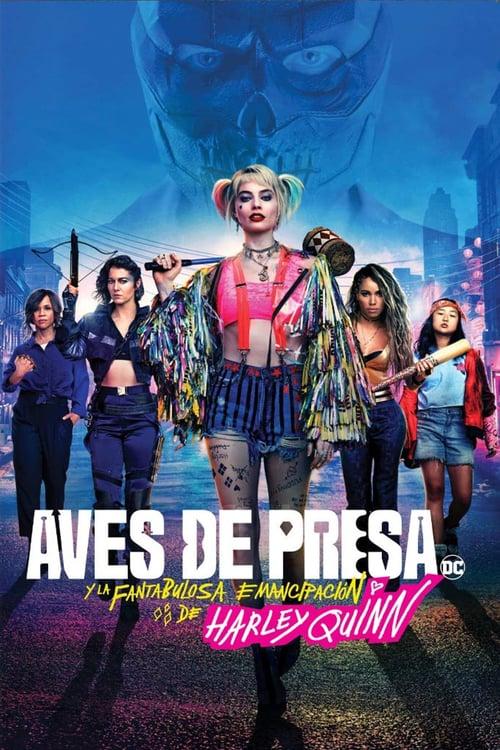 Aves de presa (y la fantabulosa emancipación de Harley Quinn) poster