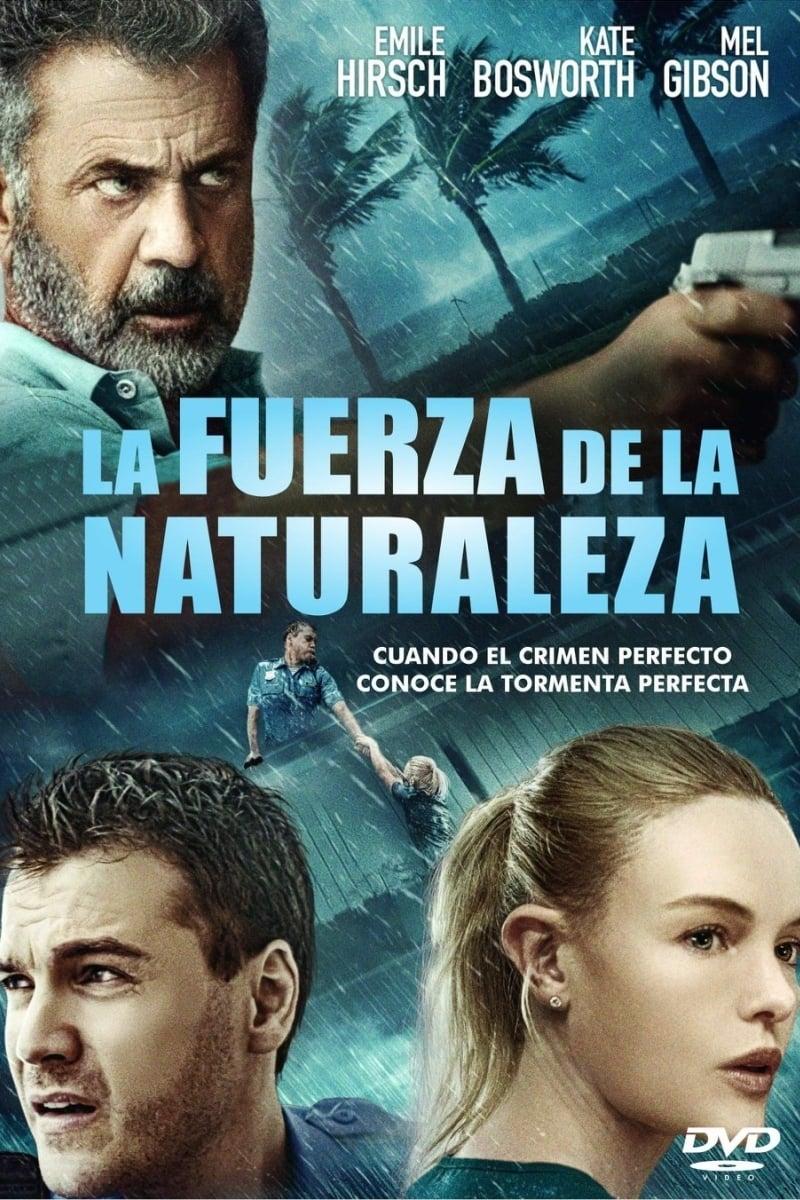 La fuerza de la naturaleza poster