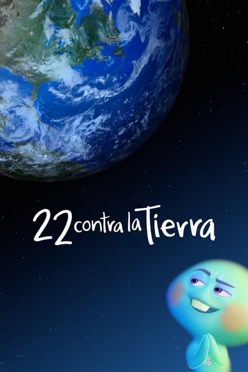 22 contra la Tierra poster