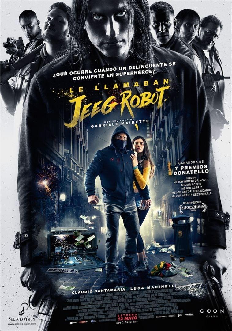 Le llamaban Jeeg Robot poster