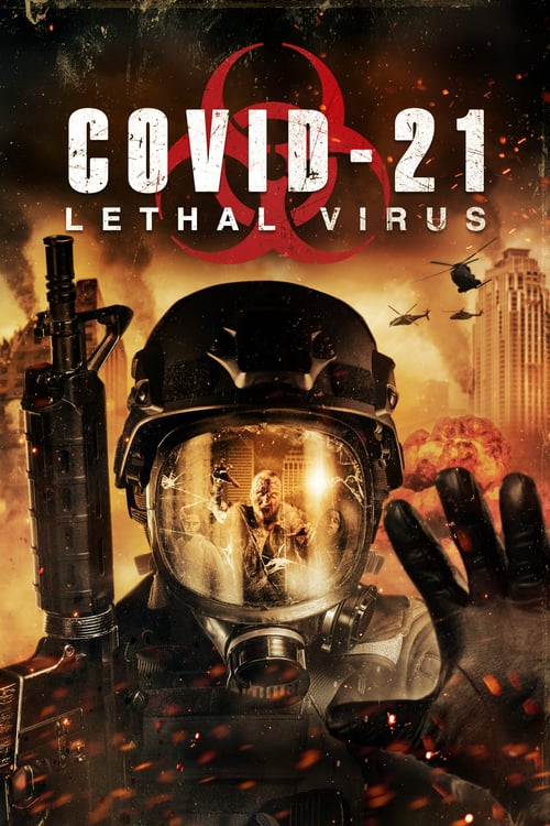 COVID-21: Lethal Virus poster