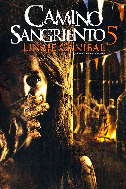 Camino sangriento 5: Linaje caníbal poster