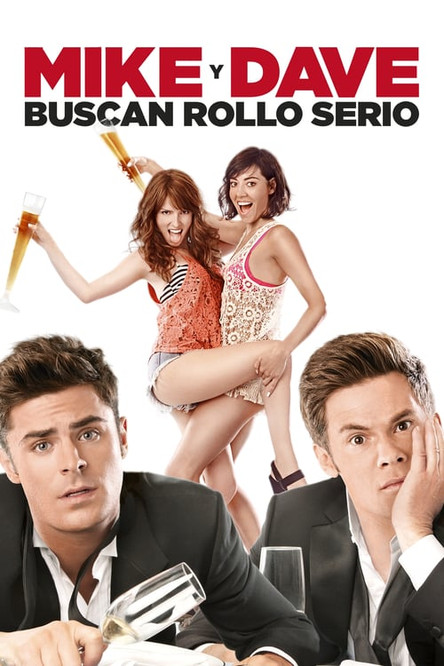 Mike y Dave buscan rollo serio poster