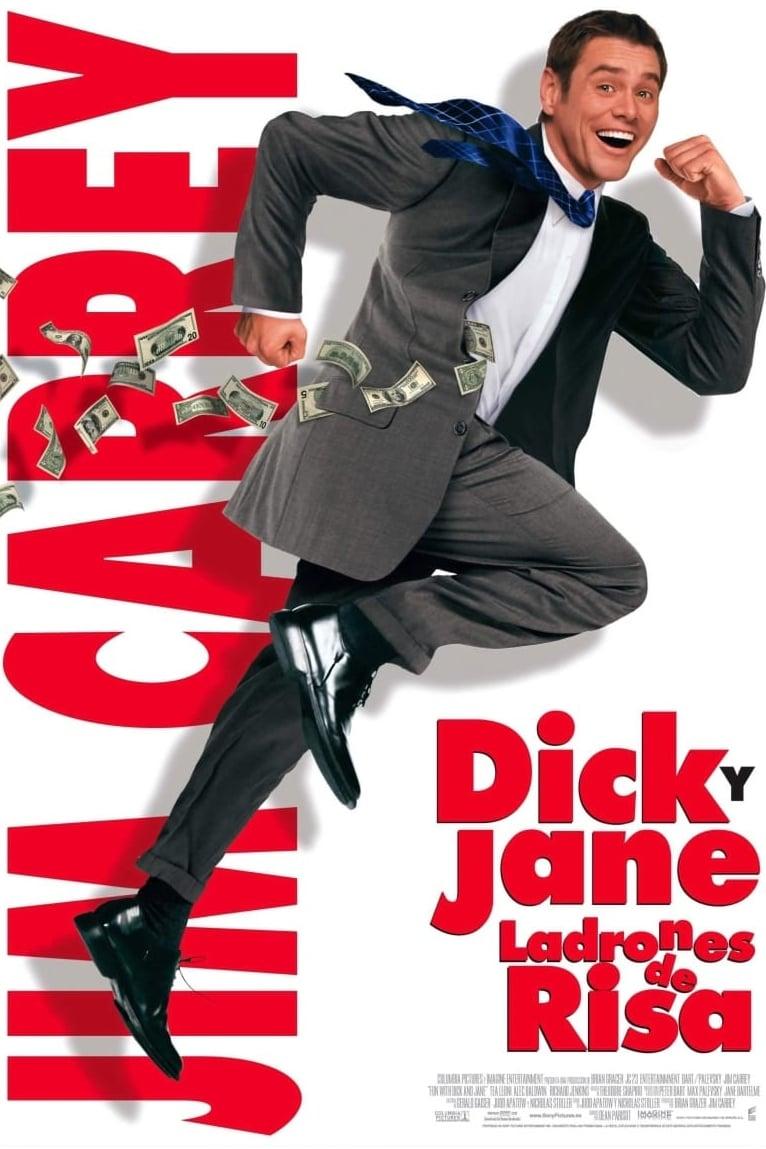 Dick y Jane, ladrones de risa poster