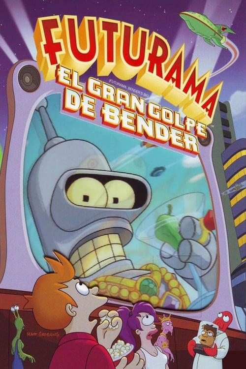 Futurama: El gran golpe de Bender poster