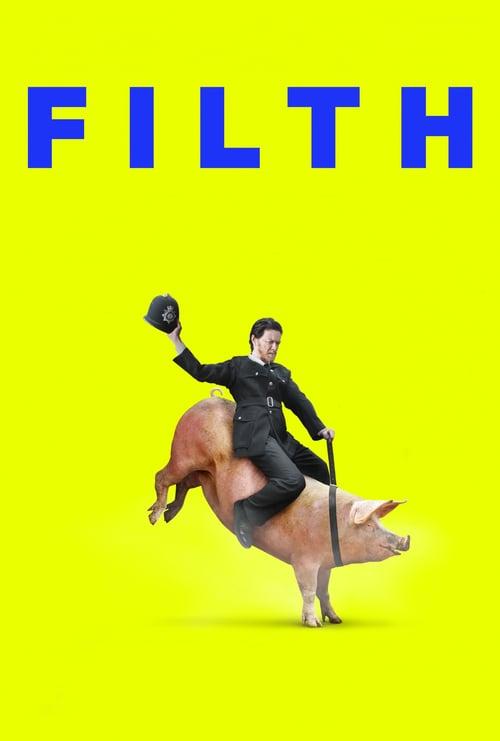 Póster película Filth, el sucio