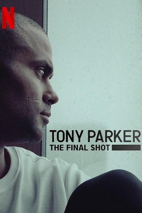 Tony Parker: La última canasta poster