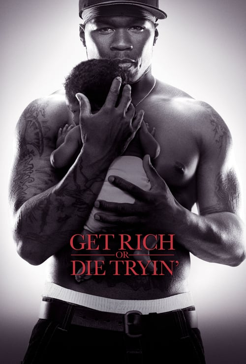 Póster película Get Rich or Die Tryin'