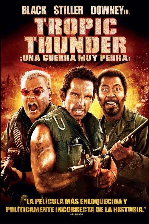 Tropic Thunder, ¡una guerra muy perra! poster