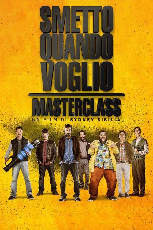 Smetto quando voglio - Masterclass poster
