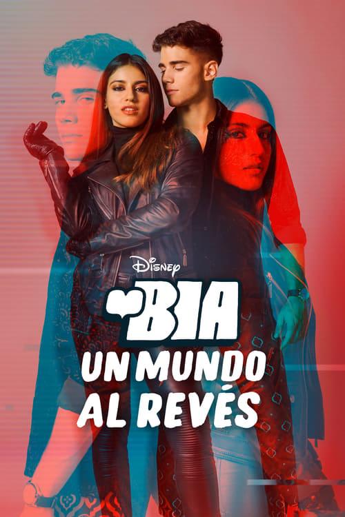 BIA: Un Mundo al Revés poster