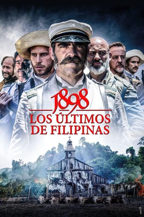 1898. Los últimos de Filipinas poster