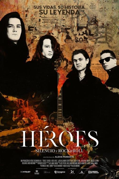 Póster película Héroes: silencio y rock & roll