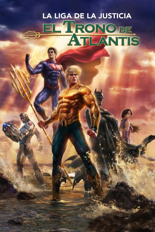 La Liga de la Justicia: El trono de Atlantis poster