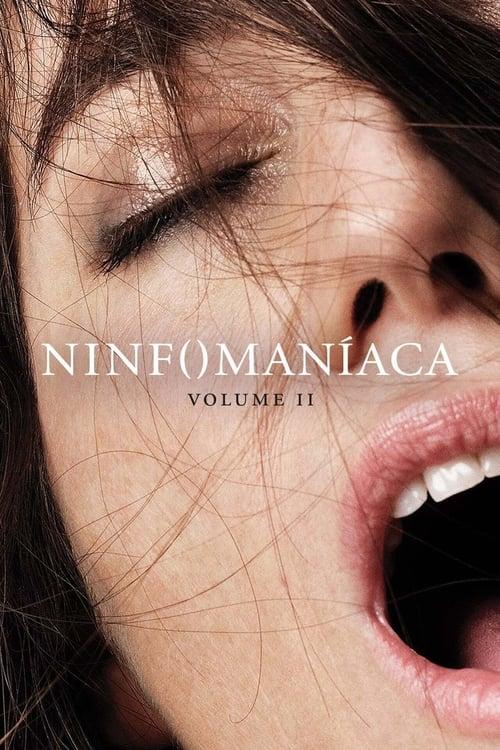 Nymphomaniac. Volumen 2 poster