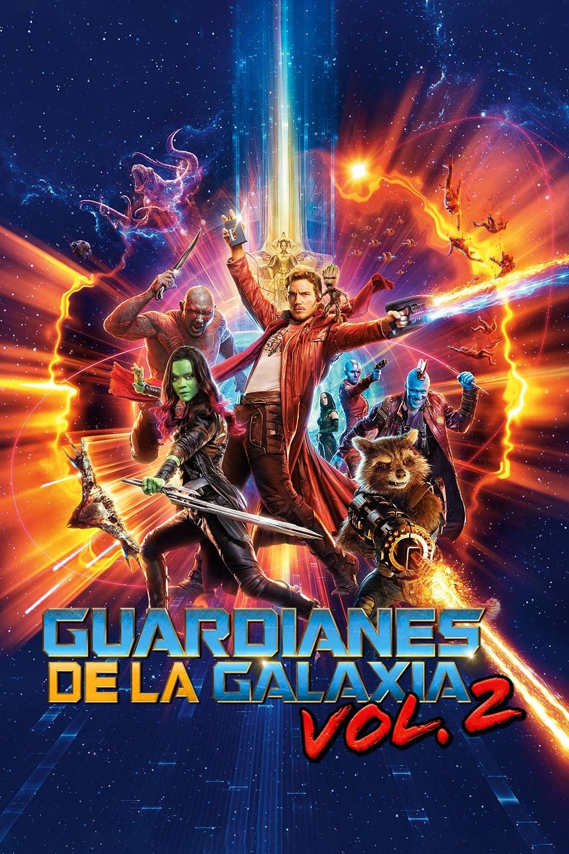 Póster película Guardianes de la galaxia Vol. 2