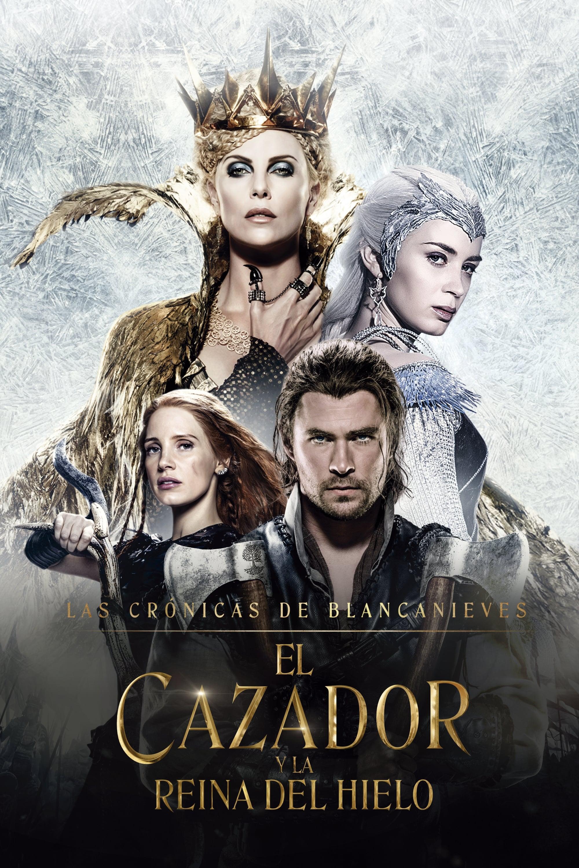 Póster película Las crónicas de Blancanieves: El cazador y la reina del hielo