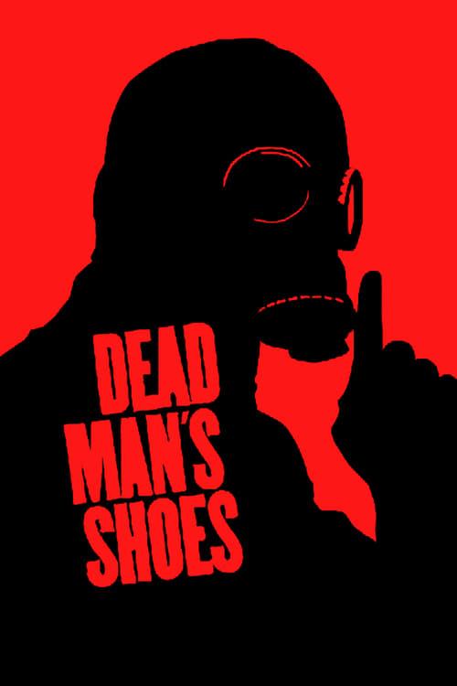 Póster película Dead Man's Shoes