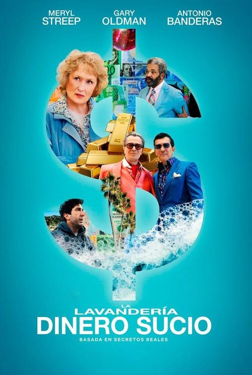The Laundromat: Dinero sucio poster