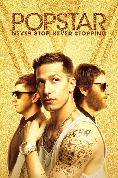 Popstar: Never Stop Never Stopping poster