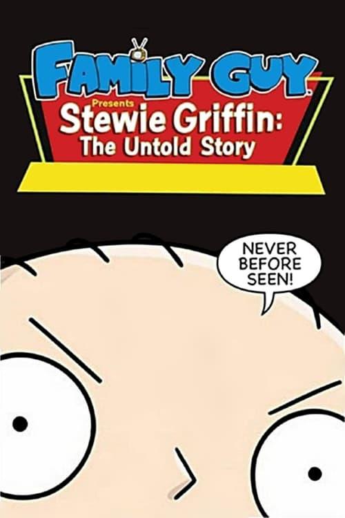 Padre de familia presenta: Stewie Griffin. La historia jamás contada poster
