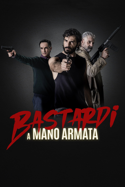 Bastardi a mano armata poster