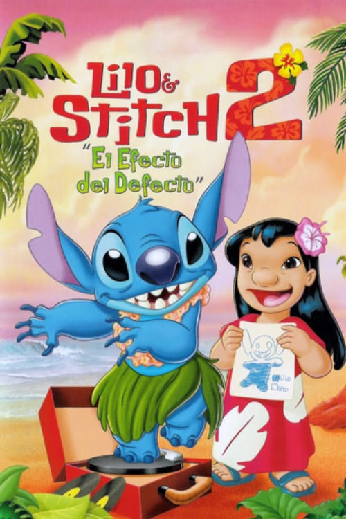 Lilo & Stitch 2: El efecto del defecto poster
