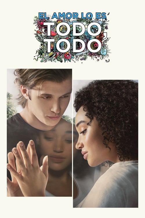 Póster película El amor lo es todo, todo