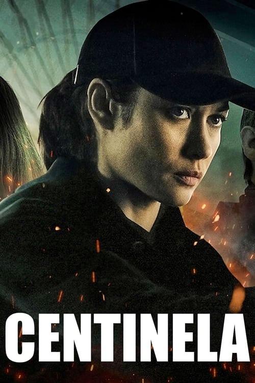 Centinela poster