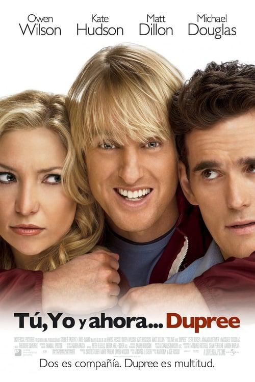 Tú, yo y ahora... Dupree poster
