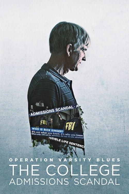 Operación Varsity Blues: Fraude universitario en EE.UU. poster