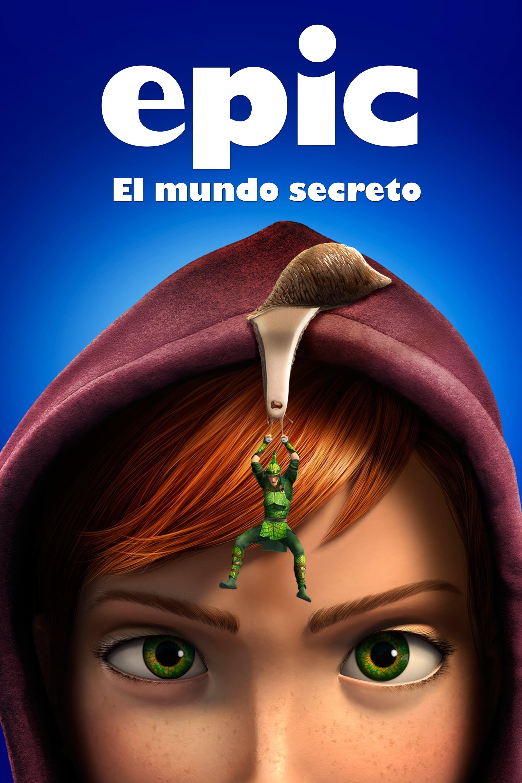Epic: El mundo secreto poster