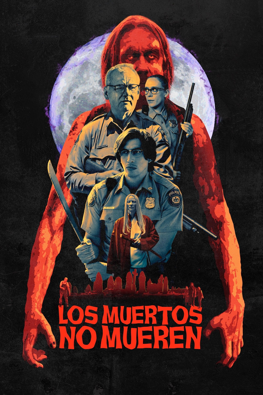 Los muertos no mueren poster