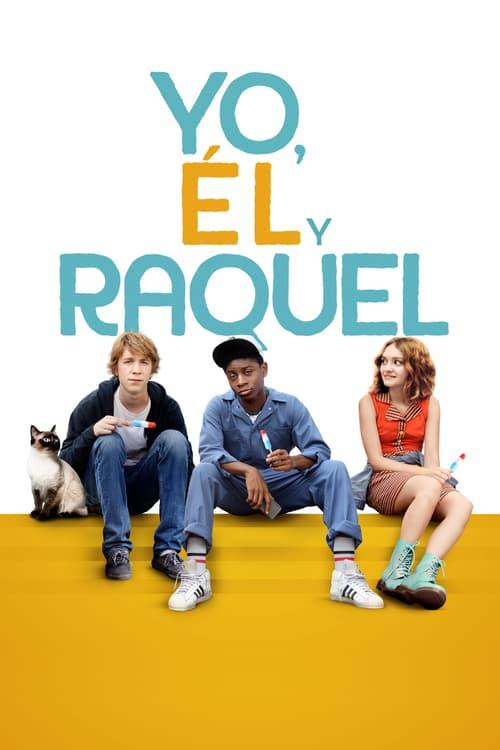 Póster película Yo, él y Raquel