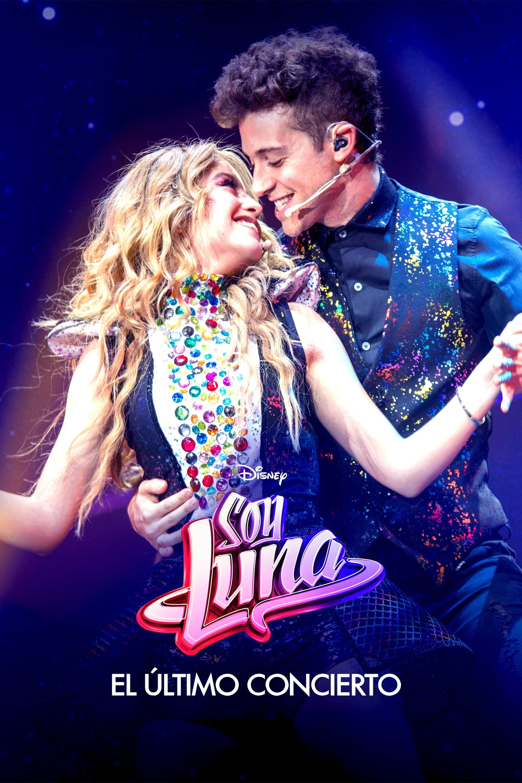 Soy Luna: El último concierto poster