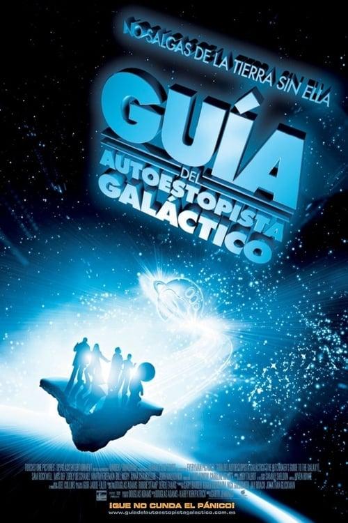 Guía del autoestopista galáctico poster