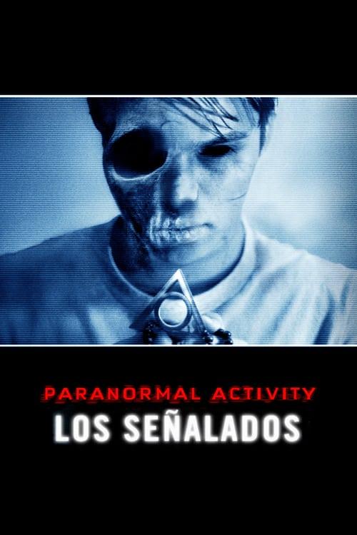 Paranormal Activity: Los señalados poster