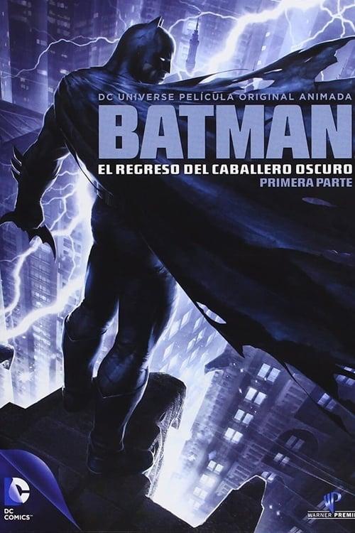 Póster película Batman: El regreso del Caballero Oscuro, Parte 1