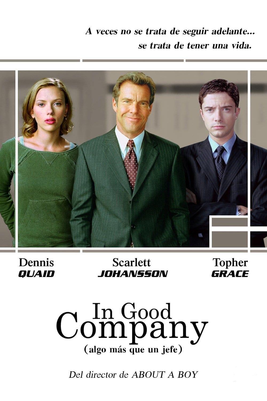 Póster película In Good Company (Algo más que un jefe)