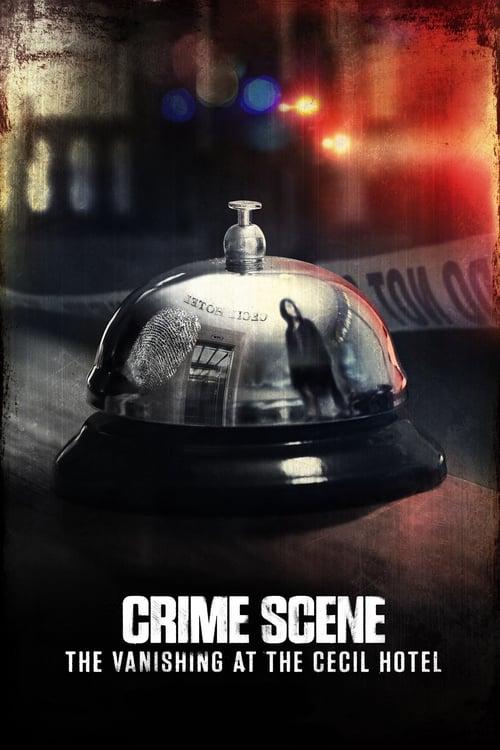 Escena del crimen: Desaparición en el Hotel Cecil poster