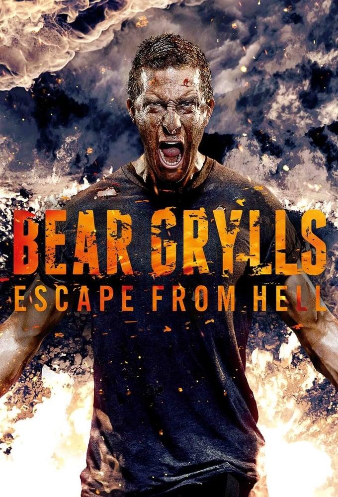 Escape del infierno con Bear Grylls poster