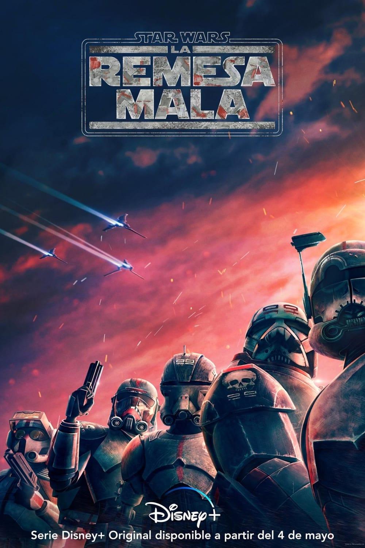 Star Wars: La Remesa Mala poster