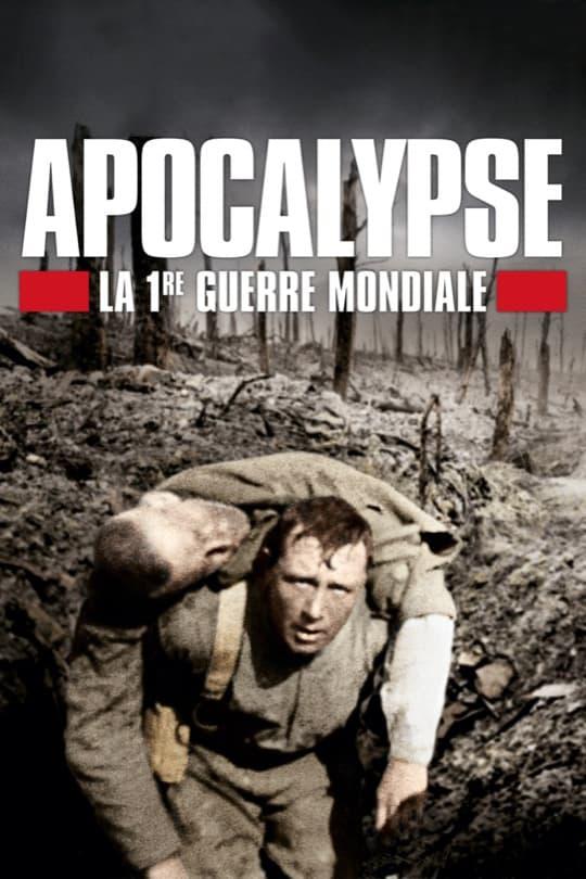 Apocalipsis: La Primera Guerra Mundial poster