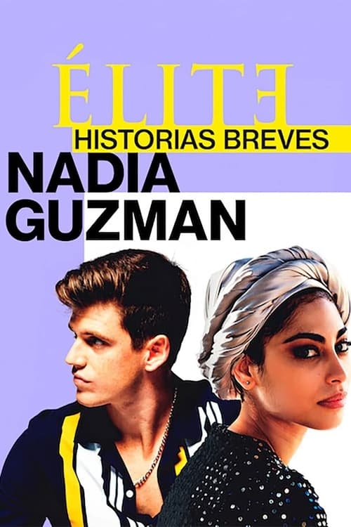 Élite historias breves: Nadia Guzmán poster