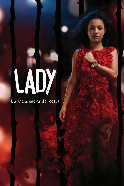 Lady, La Vendedora De Rosas (2015) poster