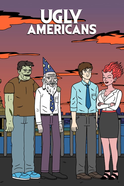Ugly Americans poster