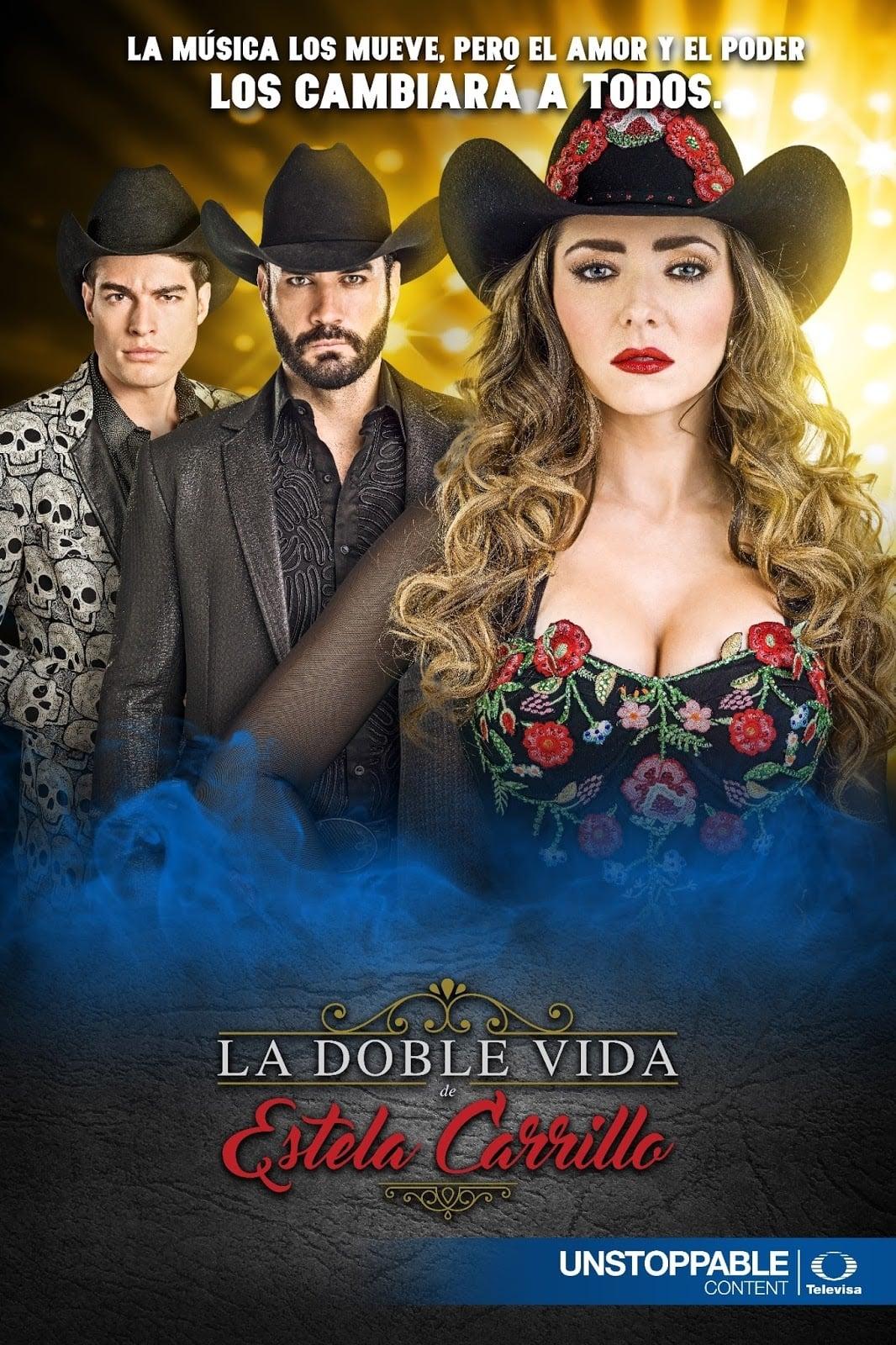 La doble vida de Estela Carrillo poster