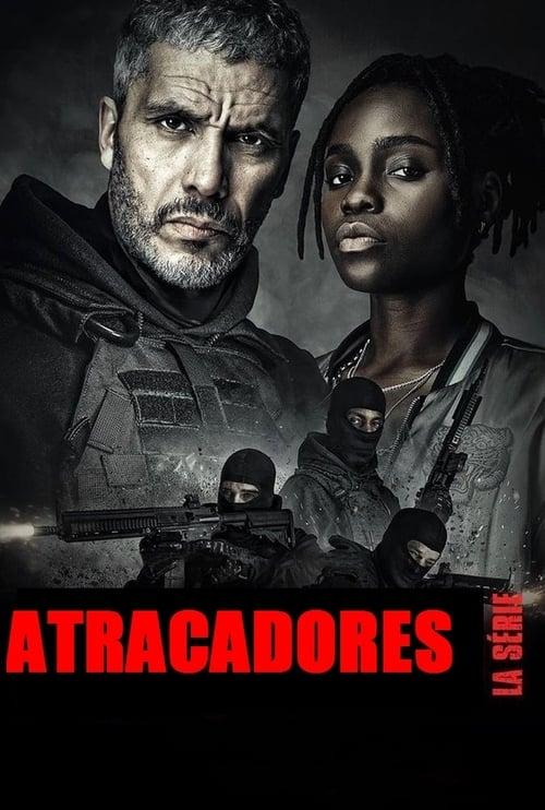 Atracadores: La serie poster