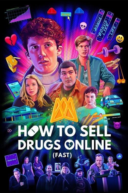 Cómo vender drogas online (a toda pastilla) poster